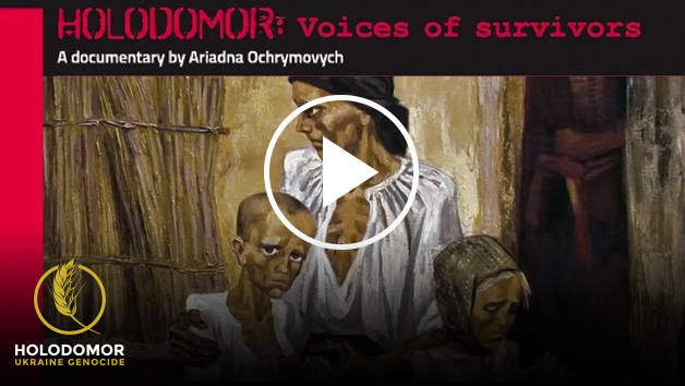Holodomor Voices of Survivors